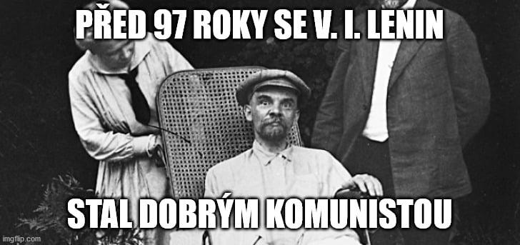 Obrázek pred97rokyseV.I.Leninstaldobrymkomunistou