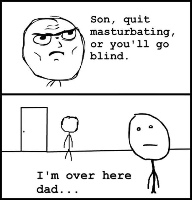 Obrázek son-quit-masturbating-or-ill-go-blind