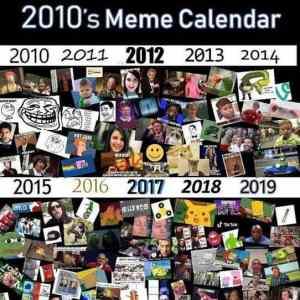 Obrázek 'Memecalendar2010s'