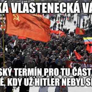 Obrázek 'MilosjdednesnaruskouambasaduzapitkonecVelkevlasteneckevalky.Takze...'