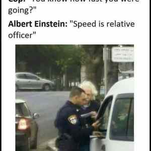 Obrázek 'When Einstein gets pulled over'